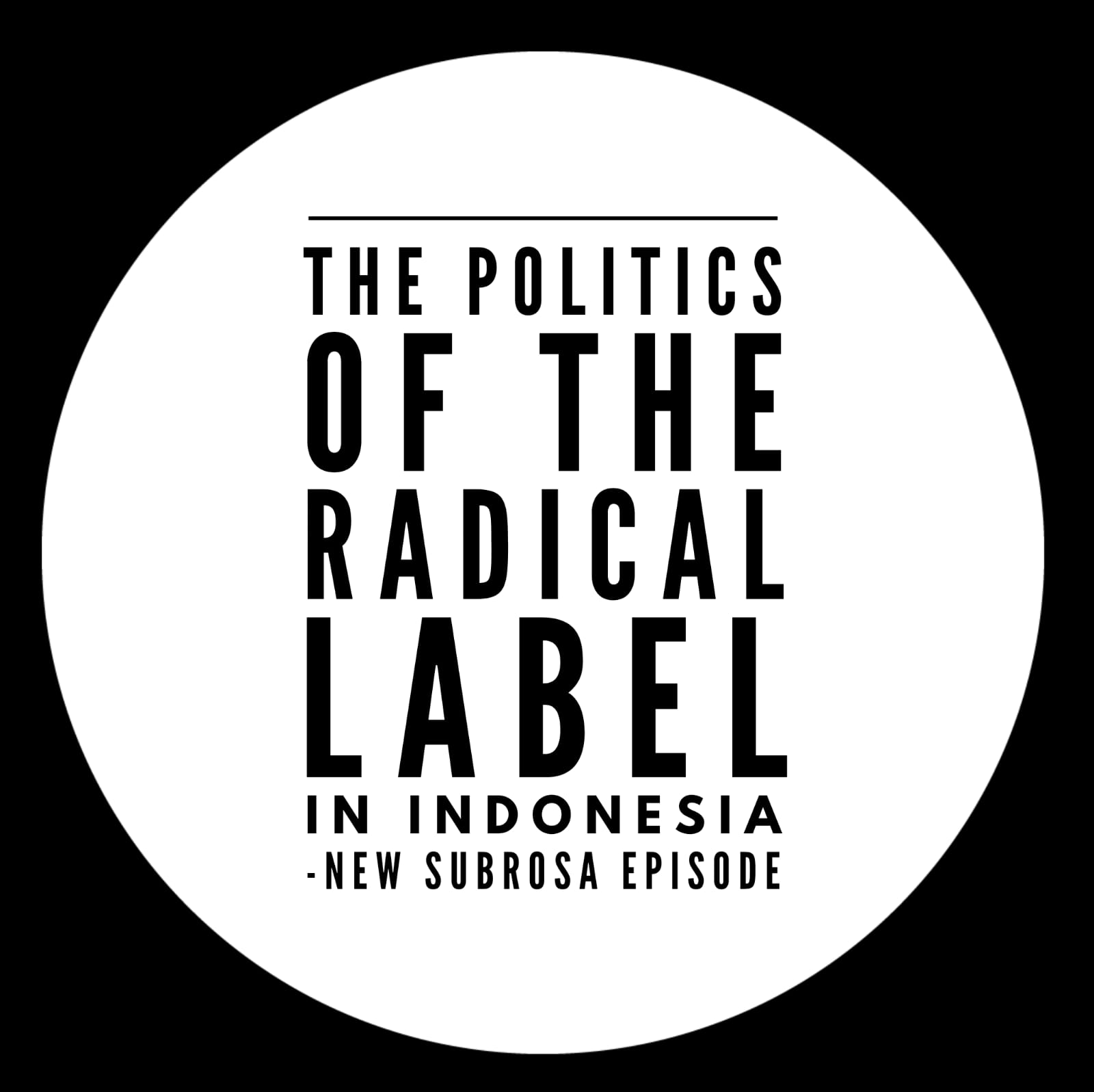 Politics of the label radical